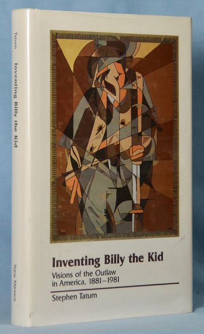 Image for Inventing Billy the Kid: Visions of the outlaw in America, 1881-1981