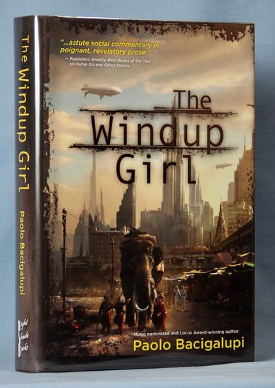 Image result for The Windup Girl (2009, Night Shade Books) and The Water Knife (2015, Alfred A. Knopf) by Paolo Bacigalupi