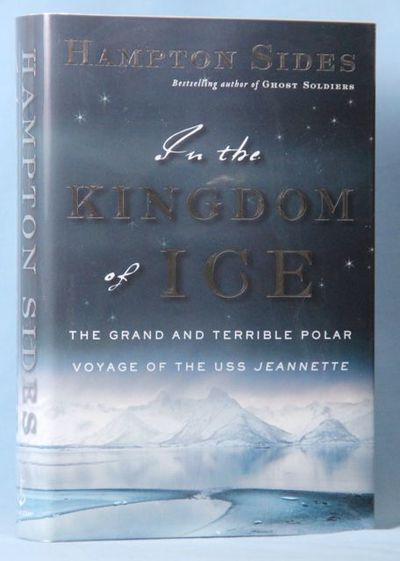 Image for In the Kingdom of Ice: The Grand and Terrible Polar Voyage of the USS Jeannette