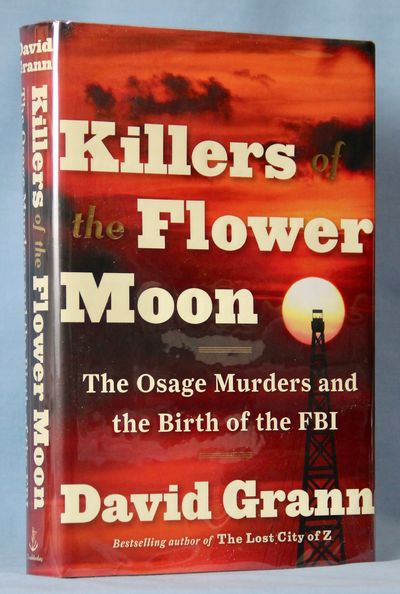 Image for Killers of the Flower Moon: The Osage Murders and the Birth of the FBI (Signed)