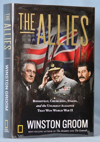 Image for The Allies: Roosevelt, Churchill, Stalin, and the Unlikely Alliance That Won World War II (Signed)