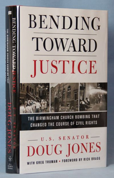 Image for Bending Toward Justice: The Birmingham Church Bombing That Changed the Course of Civil Rights (Signed)