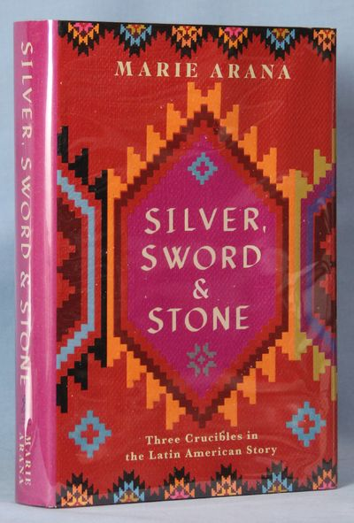 Image for Silver, Sword, and Stone: Three Crucibles in the Latin American Story (Signed)