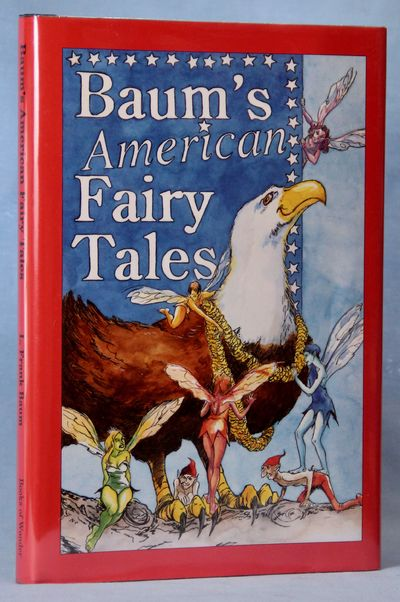 Image for Baum's American Fairy Tales (Signed, Limited