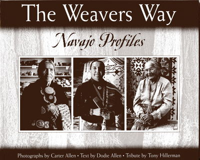 Image for The Weavers Way: Navajo Profiles