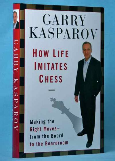 Image for How Life Imitates Chess: Making the Right Moves, from the Board to the Boardroom (Signed)