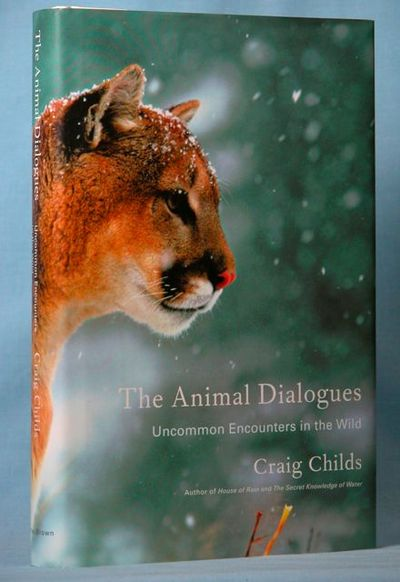 Image for The Animal Dialogues: Uncommon Encounters in the Wild (Signed)