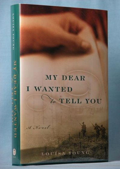 Image for My Dear I Wanted to Tell You: A Novel