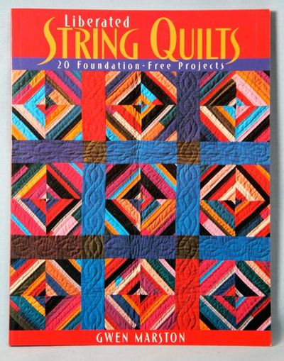 Image for Liberated String Quilts