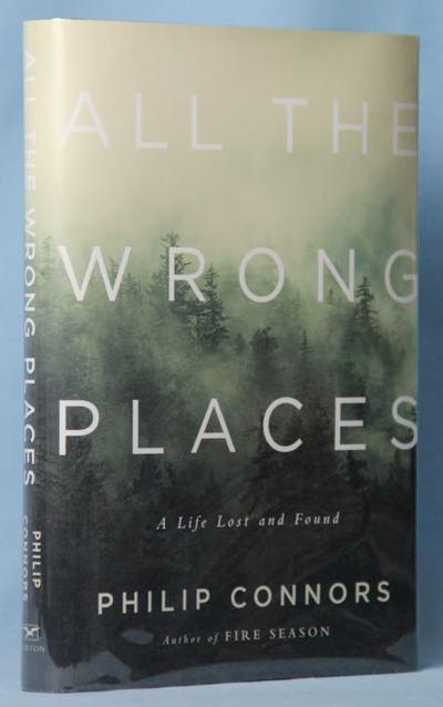 Image for All the Wrong Places A Life Lost and Found