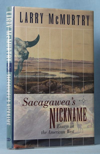 Image for Sacagawea's Nickname: Essays on the American West (Signed)