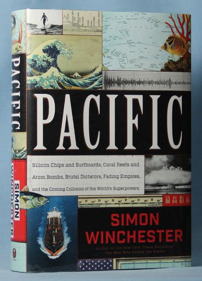 Image for Pacific: Silicon Chips and Surfboards, Coral Reefs and Atom Bombs, Brutal Dictators, Fading Empires, and the Coming Collision of the World's Superpowers (Signed)
