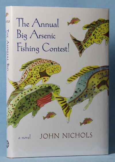 Image for The Annual Big Arsenic Fishing Contest! (Signed)
