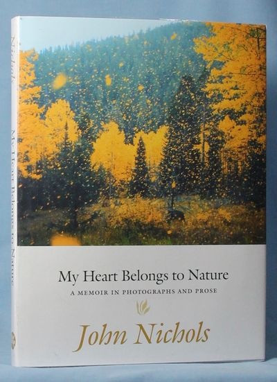 Image for My Heart Belongs to Nature (Signed)